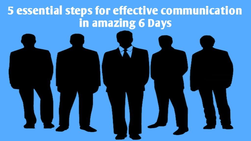 How To Make Your Effective Communication Look In amazing 6 Days