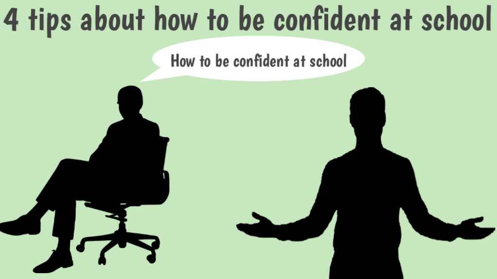 How to be confident at school: 4 unexpected tips